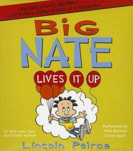 Big Nate Lives It Up - Lincoln Peirce - cover