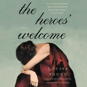 The Heroes' Welcome - Louisa Young - cover