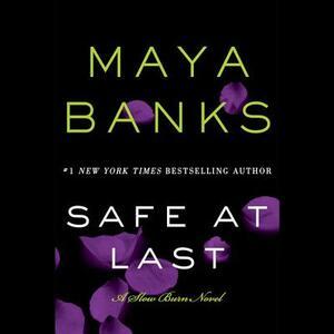 Safe at Last - Maya Banks - cover