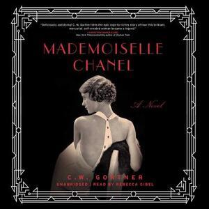 Mademoiselle Chanel - C W Gortner - cover