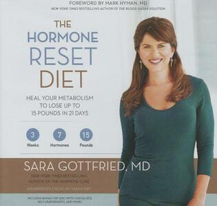 The Hormone Reset Diet: Heal Your Metabolism to Lose Up to 15 Pounds in 21 Days - M D,Sara Gottfried MD - cover