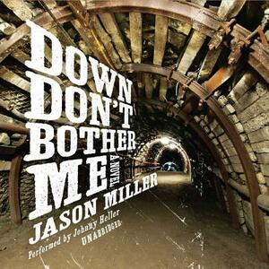 Down Don't Bother Me - Jason Miller - cover