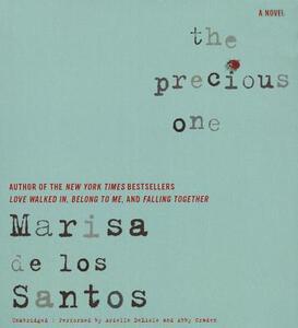 The Precious One - Marisa De Los Santos - cover
