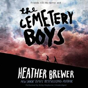 The Cemetery Boys - Heather Brewer - cover