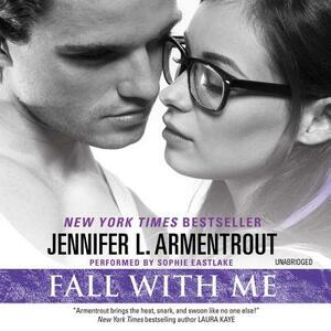 Fall with Me - Jennifer L Armentrout - cover