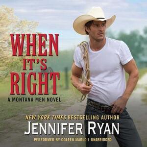 When It's Right: A Montana Men Novel - Jennifer Ryan - cover