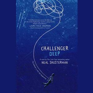 Challenger Deep - Neal Shusterman - cover