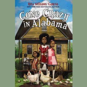 Gone Crazy in Alabama - Rita Williams-Garcia - cover