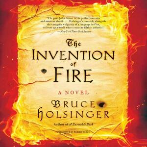 The Invention of Fire - Bruce Holsinger - cover