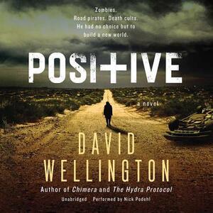 Positive - David Wellington - cover