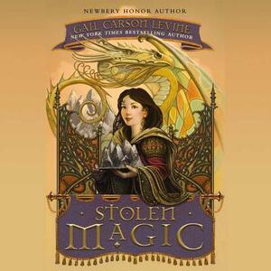 Stolen Magic - Gail Carson Levine - cover