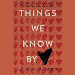 Things We Know by Heart - Jessi Kirby - cover