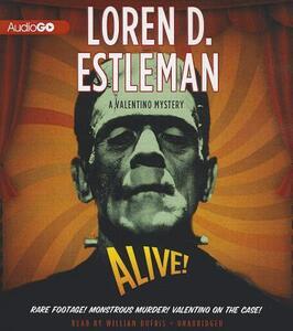 Alive! - Loren D Estleman - cover