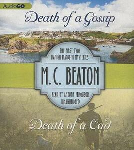 Death of a Gossip & Death of a CAD: The First Two Hamish Macbeth Mysteries - M C Beaton - cover
