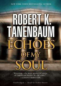 Echoes of My Soul - Robert K Tanenbaum - cover