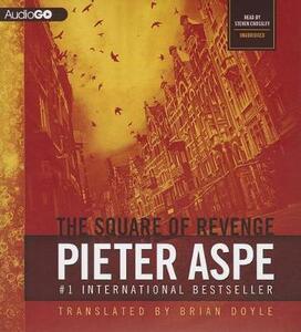 The Square of Revenge - Pieter Aspe - cover