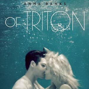Of Triton - Anna Banks - cover