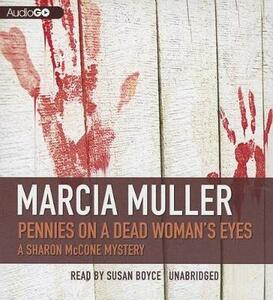 Pennies on a Dead Woman's Eyes - Marcia Muller - cover