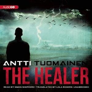 The Healer - Antti Tuomainen - cover