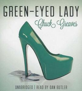 Green-Eyed Lady - James Grippando,Chuck Greaves - cover