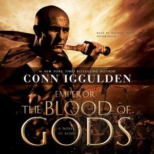 The Blood of Gods: A Novel of Rome - Conn Iggulden - cover
