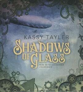 Shadows of Glass - Kassy Tayler - cover