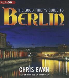 The Good Thief's Guide to Berlin - Chris Ewan - cover