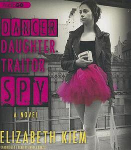 Dancer, Daughter, Traitor, Spy - Elizabeth Kiem - cover
