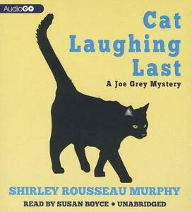Cat Laughing Last: A Joe Grey Mystery - Shirley Rousseau Murphy - cover