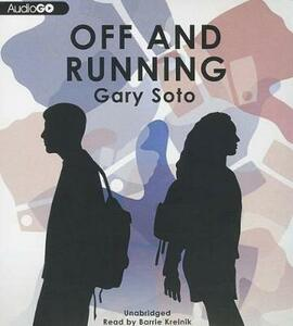 Off and Running - Gary Soto - cover