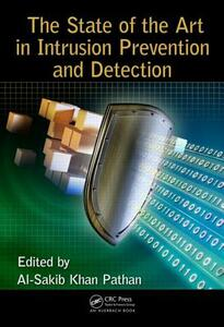 The State of the Art in Intrusion Prevention and Detection - cover