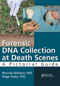 Forensic DNA Collection at Death Scenes: A Pictorial Guide - Rhonda Williams,Roger Kahn - cover