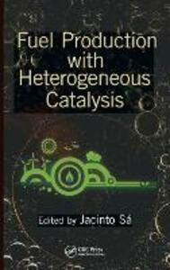 Fuel Production with Heterogeneous Catalysis - cover