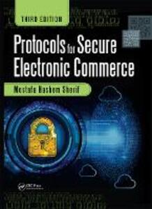 Protocols for Secure Electronic Commerce, Third Edition - Mostafa Hashem Sherif - cover