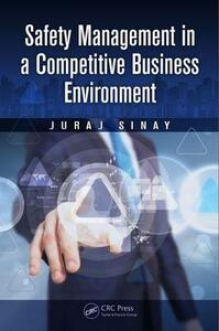 Safety Management in a Competitive Business Environment - Juraj Sinay - cover