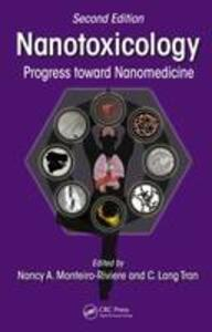 Nanotoxicology: Progress toward Nanomedicine, Second Edition - cover