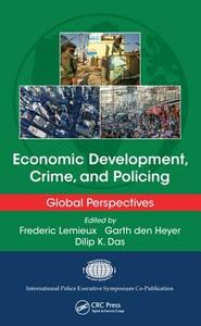 Economic Development, Crime, and Policing: Global Perspectives - cover