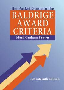 The Pocket Guide to the Baldrige Award Criteria (5-Pack), 17th Edition - Mark Graham Brown - cover