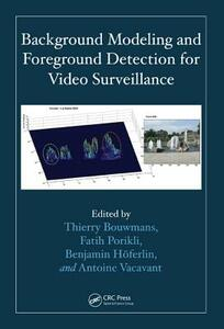 Background Modeling and Foreground Detection for Video Surveillance - cover