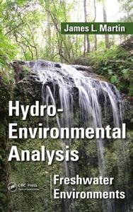 Hydro-Environmental Analysis: Freshwater Environments - James L. Martin - cover