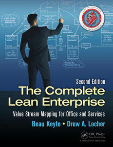 The Complete Lean Enterprise: Value Stream Mapping for Office and Services, Second Edition - Beau Keyte,Drew A. Locher - cover