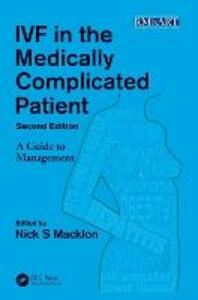IVF in the Medically Complicated Patient, Second Edition: A Guide to Management - cover