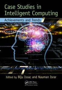 Case Studies in Intelligent Computing: Achievements and Trends - cover