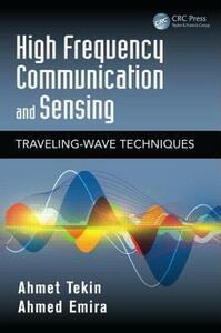 High Frequency Communication and Sensing: Traveling-Wave Techniques - Ahmet Tekin,Ahmed Emira - cover