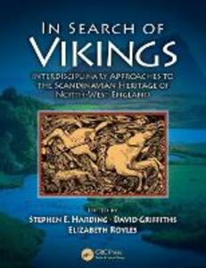 In Search of Vikings: Interdisciplinary Approaches to the Scandinavian Heritage of North-West England - cover