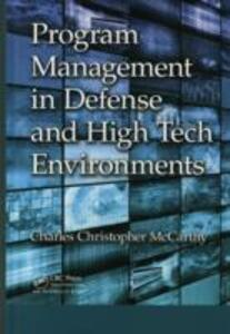 Program Management in Defense and High Tech Environments - Charles Christopher McCarthy - cover