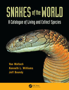 Snakes of the World: A Catalogue of Living and Extinct Species - Van Wallach,Kenneth L. Williams,Jeff Boundy - cover