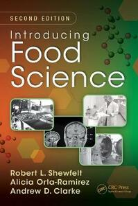 Introducing Food Science - Robert L. Shewfelt,Alicia Orta-Ramirez,Andrew D. Clarke - cover