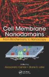 Cell Membrane Nanodomains: From Biochemistry to Nanoscopy - cover