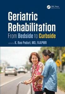 Geriatric Rehabilitation: From Bedside to Curbside - cover